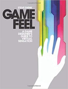Best Game Design Books Game Feel
