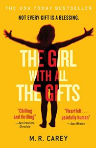 Zombie Apocalypse Books The Girl With All The Gifts