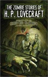 Best H.P. Lovecraft Stories The Zombie Stories