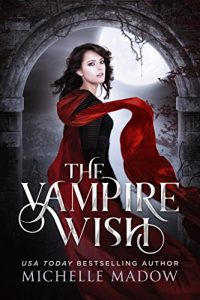 Best Paranormal Romance Books The Vampire Wish 2