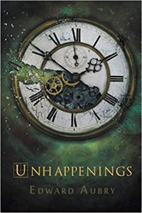 Unhappenings