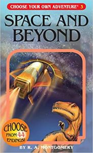 Best Choose Your Own Adventure Books Space and Beyond R. A. Montgomery