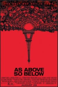 Underrated Horror Movies Less Known Horror Movies As Above So Below