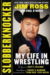Jim Ross Slobberknocker