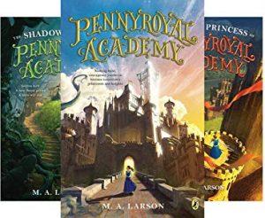 Pennyroyal Academy series