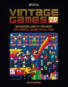 Vintage Games 2 An Insider Look at the Most Influential Games of All Time
