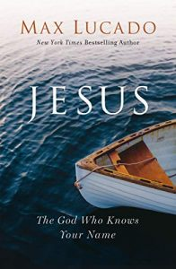 Jesus The God Who Knows Your Name